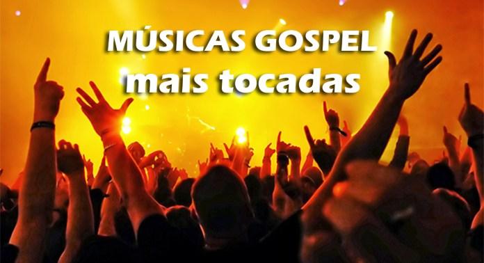 músicas gospel mais tocadas