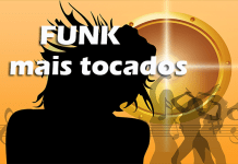 Top 50 músicas funk mais tocadas do momento