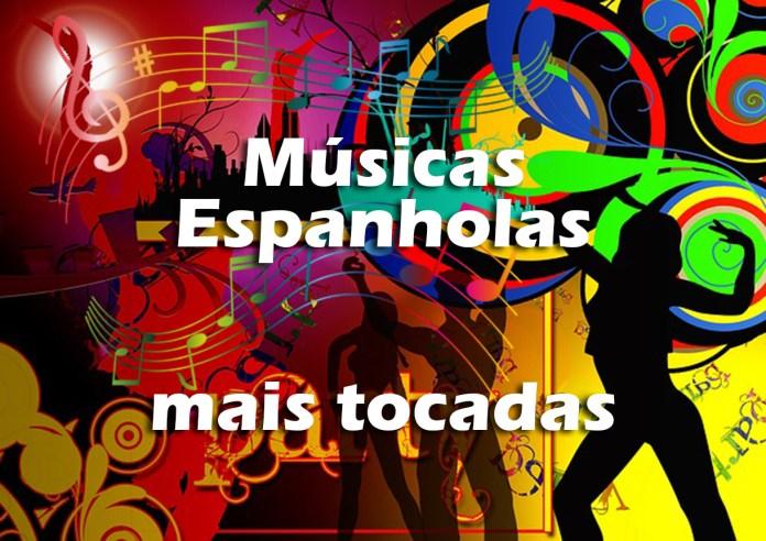 Top 100 Músicas Espanholas mais tocadas de todos os tempos
