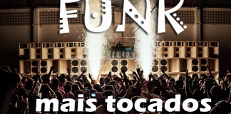 Top 100 músicas de funk mais tocadas em 2018