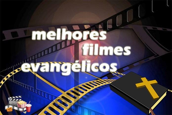 Top 20 melhores filmes evangélicos