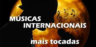 Músicas internacionais mais tocadas