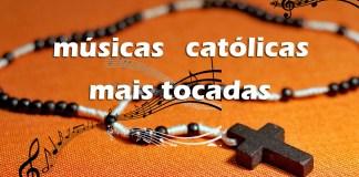 Top 10 músicas Católicas mais tocadas