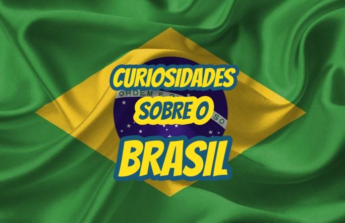 Top 10 curiosidades sobre o Brasil
