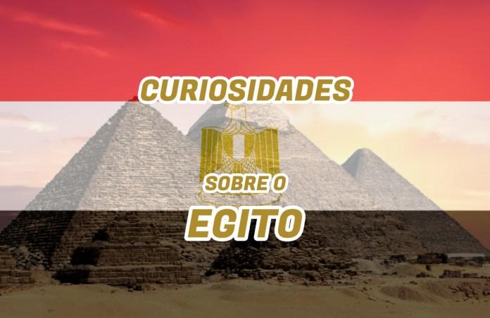 Top 10 curiosidades sobre o Egito