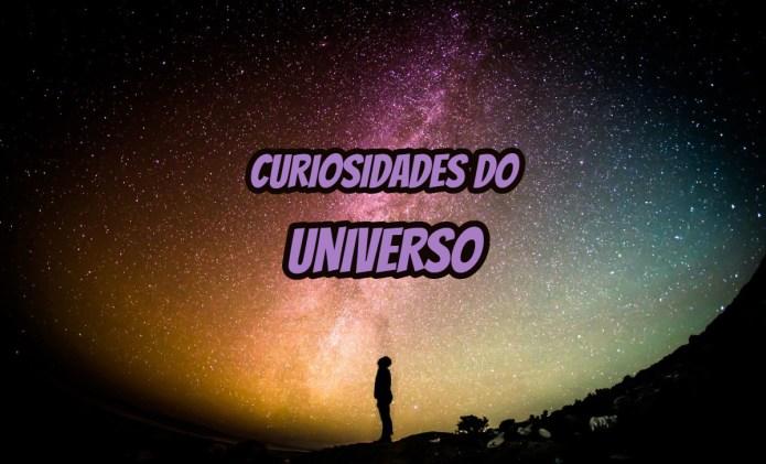 Top 10 curiosidades sobre o Universo