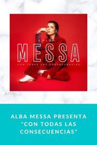 """Alba Messa presenta """"Con Todas Las Consecuencias"""""""