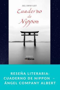 Reseña literaria: Cuaderno de Nippon  –  Ángel Company Albert