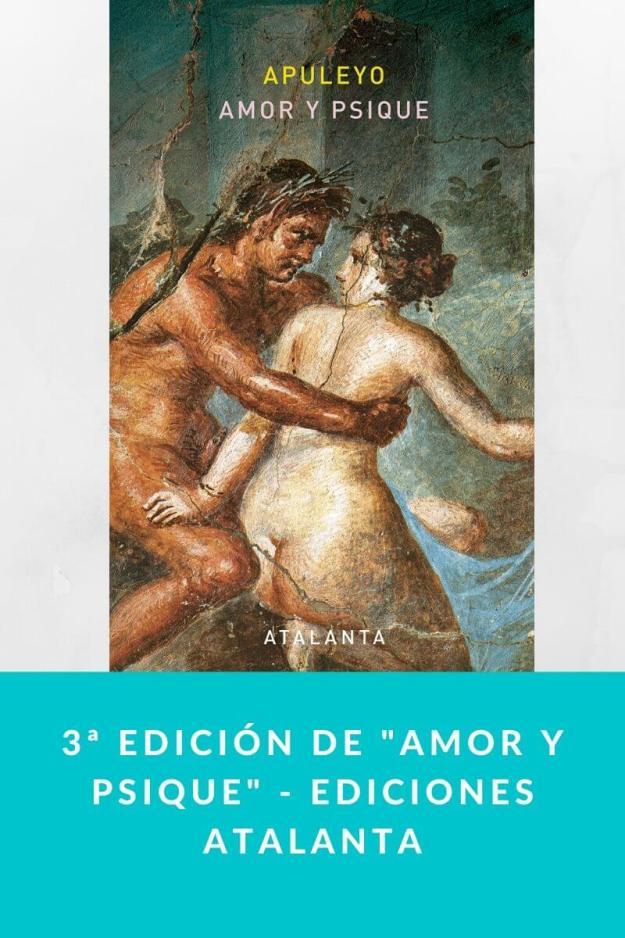 3ª edición de «Amor y psique» – Ediciones Atalanta