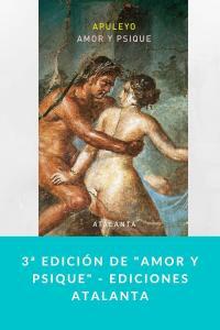 """3ª edición de """"Amor y psique"""" - Ediciones Atalanta"""