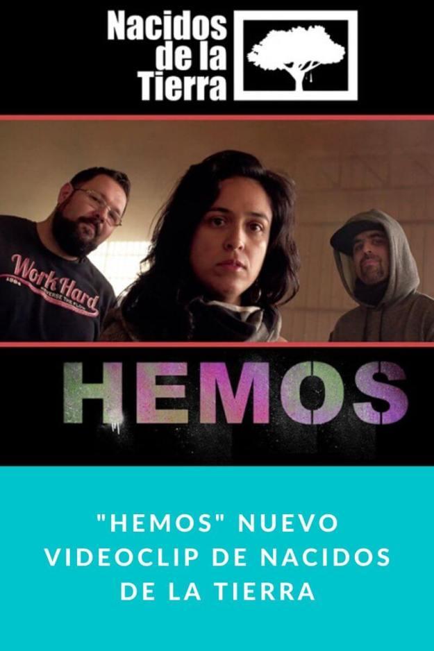 «Hemos» nuevo videoclip de Nacidos de la Tierra