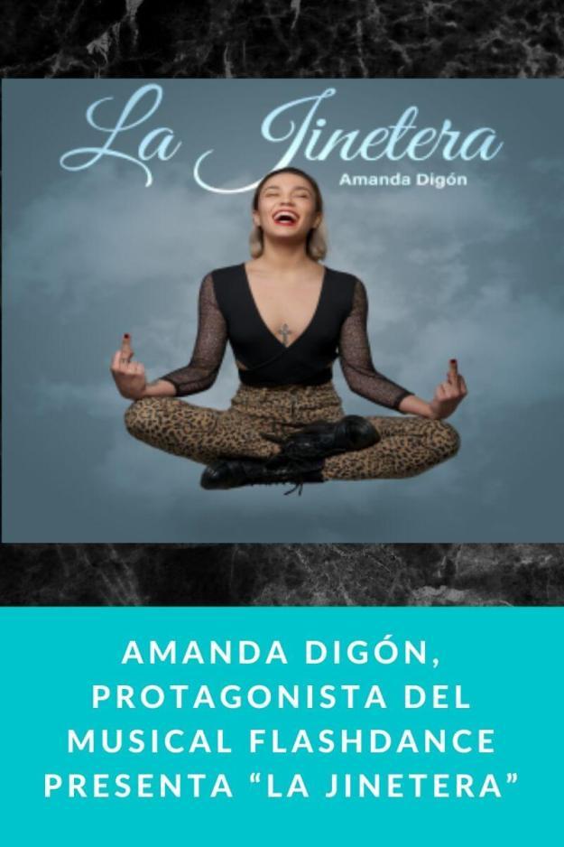 """Amanda Digón, protagonista del musical Flashdance presenta """"La jinetera"""""""