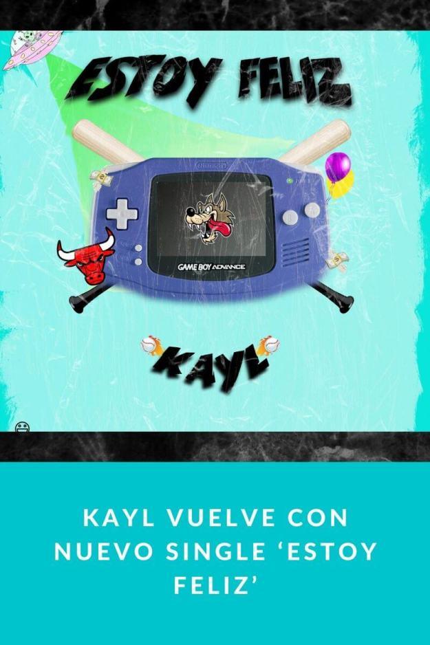 Kayl vuelve con nuevo single 'Estoy feliz'