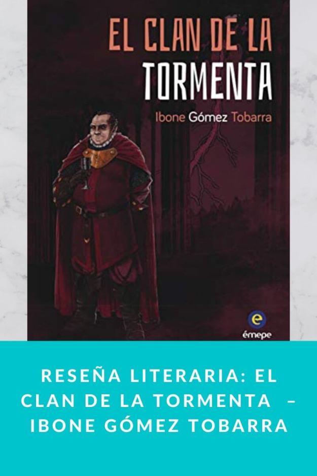 Reseña literaria: El clan de la tormenta  – Ibone Gómez Tobarra
