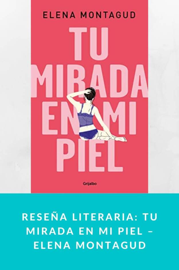 Reseña literaria: Tu mirada en mi piel – Elena Montagud