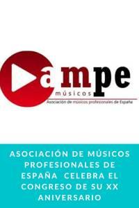 Asociación de Músicos Profesionales de España  celebra el Congreso de su XX Aniversario