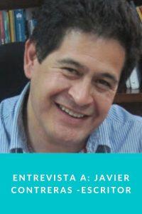 Entrevista a: Javier Contreras - Escritor