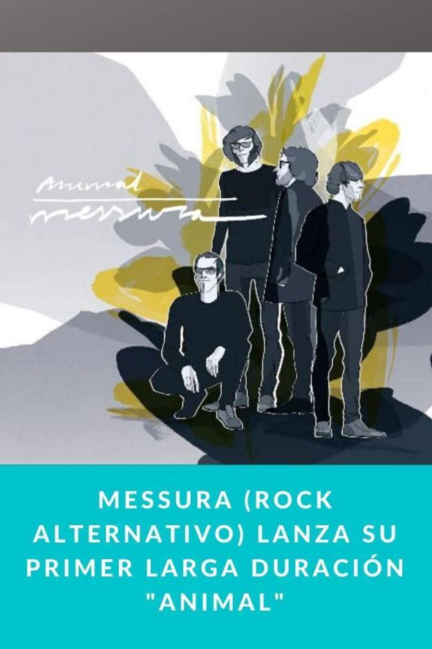 Messura (Rock Alternativo) lanza su primer larga duración «Animal»