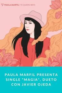 "Paula Marfil presenta single ""Magia"", dueto con Javier Ojeda"