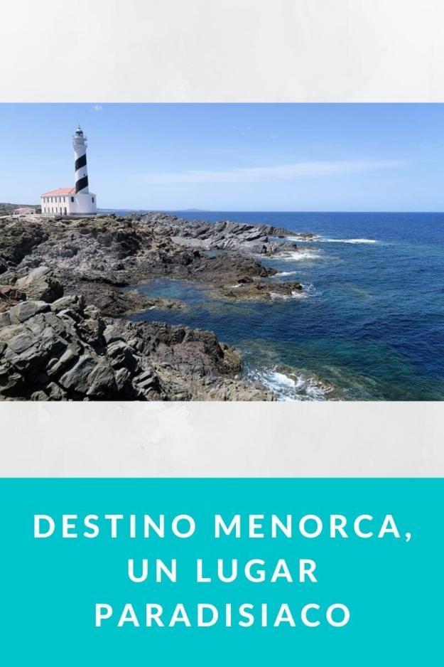 Destino Menorca, un lugar paradisiaco