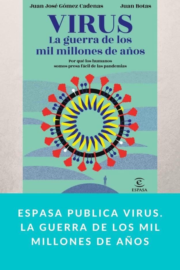 Espasa publica Virus. La guerra de los mil millones de años