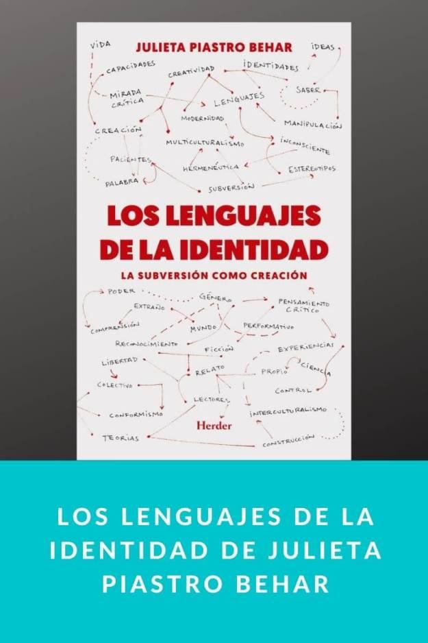 Los lenguajes de la identidad de Julieta Piastro Behar