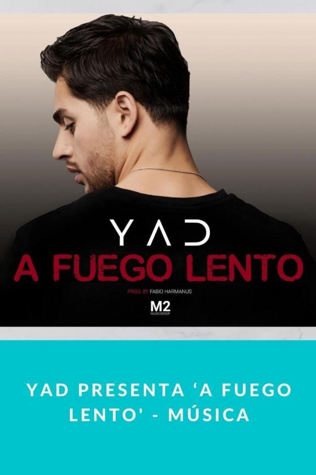 Yad presenta 'A Fuego Lento' – Música