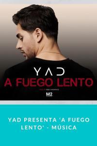 Yad presenta 'A Fuego Lento' - Música