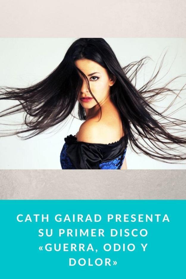 Cath Gairad presenta su primer disco «Guerra, odio y dolor»