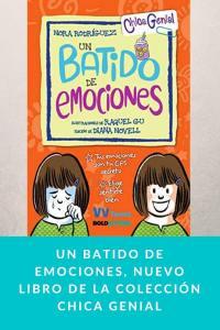 Un batido de emociones, nuevo libro de la colección Chica Genial