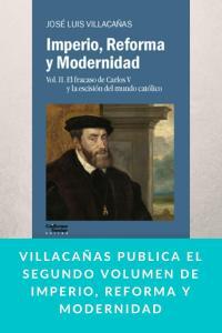 Villacañas publica el segundo volumen de Imperio, Reforma y Modernidad