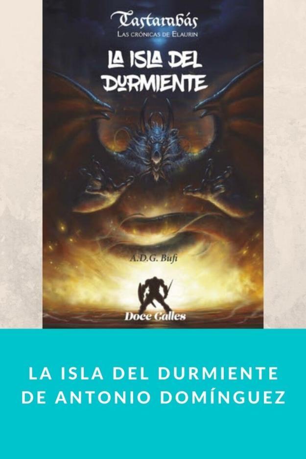 La Isla del Durmiente de Antonio Domínguez