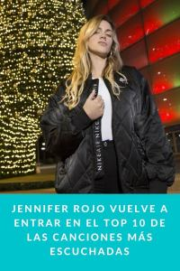 Jennifer Rojo vuelve a entrar en el TOP 10 de las canciones más escuchadas