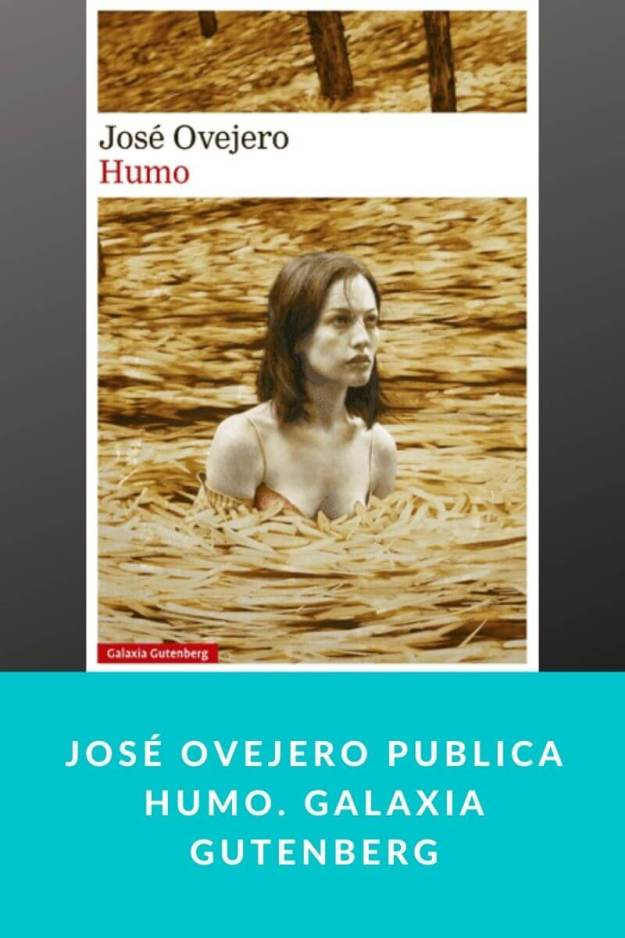 José Ovejero publica Humo. Galaxia Gutenberg