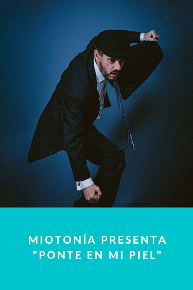 Miotonía presenta «Ponte en mi Piel»