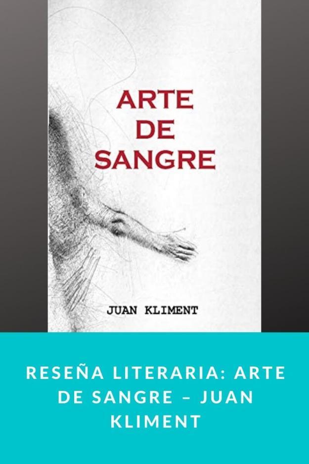 Reseña literaria: Arte de Sangre – Juan Kliment
