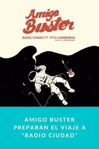 """Amigo Buster preparan el viaje a """"Radio Ciudad"""""""