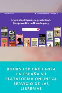 Bookshop.org lanza en España su plataforma online al servicio de las librerías