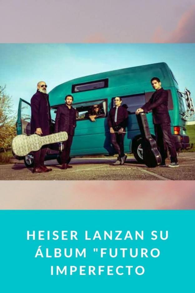HEISER lanzan su álbum «Futuro Imperfecto