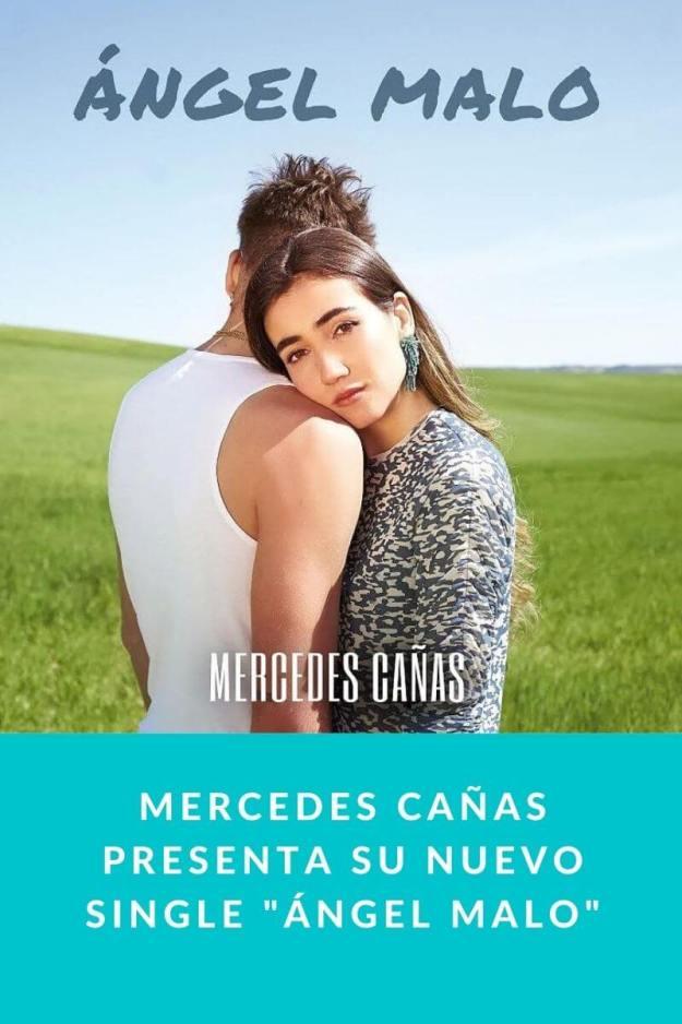 Mercedes Cañas Presenta su nuevo single «Ángel Malo»