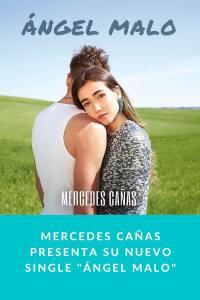 """Mercedes Cañas Presenta su nuevo single """"Ángel Malo"""""""