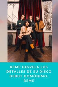 Reme desvela los detalles de su disco debut homónimo, 'Reme'
