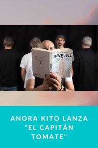 """Anora Kito lanza """"El Capitán Tomate"""""""