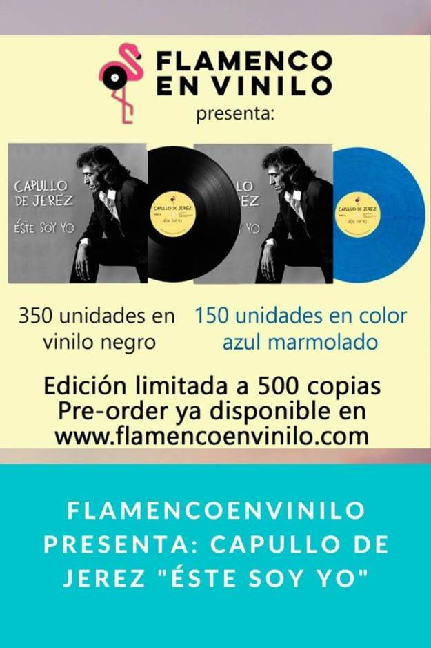 Flamencoenvinilo presenta: Capullo de Jerez «Éste soy yo»