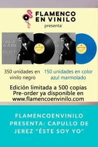 "Flamencoenvinilo presenta: Capullo de Jerez ""Éste soy yo"""