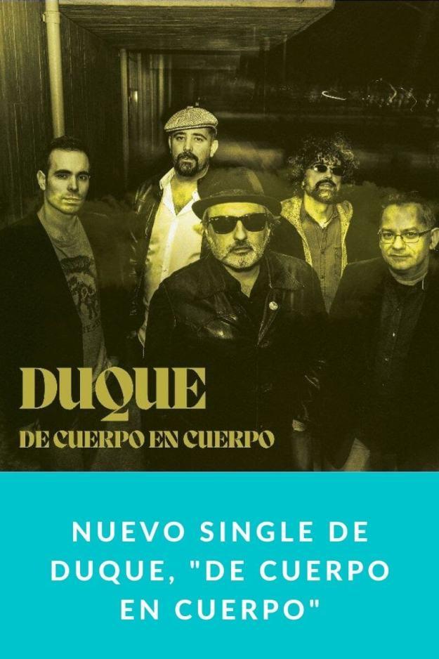 Nuevo single de Duque, «De cuerpo en cuerpo»