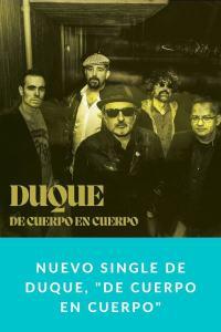 """Nuevo single de Duque, """"De cuerpo en cuerpo"""""""