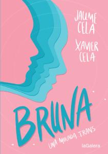 Bruna, una mirada trans