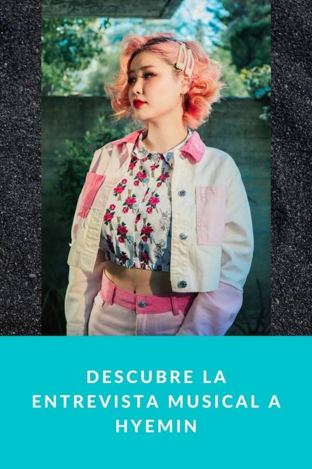 Descubre la entrevista musical a Hyemin