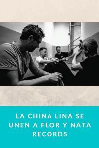 La China Lina se unen a Flor y Nata Records